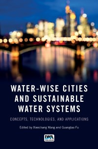 Water-Wise Cities and Sustainable Water Systems book cover